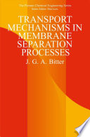 Transport Mechanisms in Membrane Separation Processes
