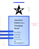 American Politics In A Changing World Book