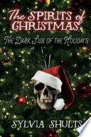 The Spirits of Christmas