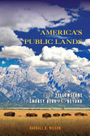 link to America's public lands : from Yellowstone to Smokey Bear and beyond in the TCC library catalog