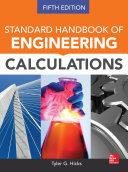 Standard Handbook of Engineering Calculations  Fifth Edition