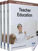 Teacher Education Concepts Methodologies Tools And Applications