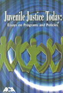 Juvenile Justice Today Book