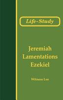 Life-Study of Jeremiah, Lamentations, and Ezekiel [Pdf/ePub] eBook