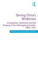 Taming China's Wilderness Pdf/ePub eBook