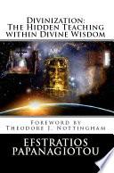 Divinization: The Hidden Teaching within Divine Wisdom