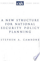 A New Structure for National Security Policy Planning Book PDF