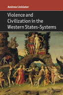 Violence and Civilization in the Western States Systems