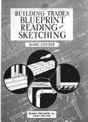 Building Trades Blueprint Reading And Sketching Basic Course