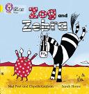Zog and Zebra