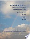 First You Dream, a Financial Management Workbook