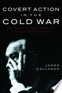 Covert Action in the Cold War