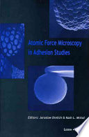 Atomic Force Microscopy in Adhesion Studies Book