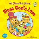 The Berenstain Bears Show God s Love