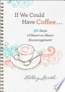 If We Could Have Coffee     Ebook Shorts  Book