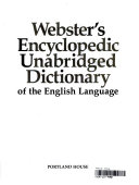 Webster s Encyclopedic Unabridged Dictionary of the English Language