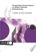 Corporate Governance of State-Owned Enterprises A Survey of OECD Countries