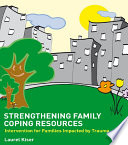 Strengthening Family Coping Resources