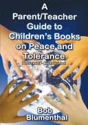 A Parent Teacher Guide to Children s Books on Peace and Tolerance
