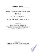 The Stronghold Of Hope A Collection Of Hymns Of Comfort