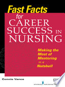 Fast Facts for Career Success in Nursing