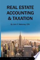 Real Estate Accounting and Taxation (Second Edition)