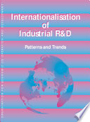 Internationalisation of Industrial R D Patterns and Trends