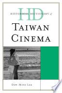 Historical Dictionary of Taiwan Cinema Book