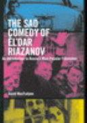 Sad Comedy of   l dar Riazanov
