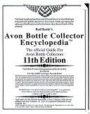 Bud Hastin s Avon Bottle Collector s Encyclopedia