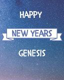 Happy New Years Genesis s
