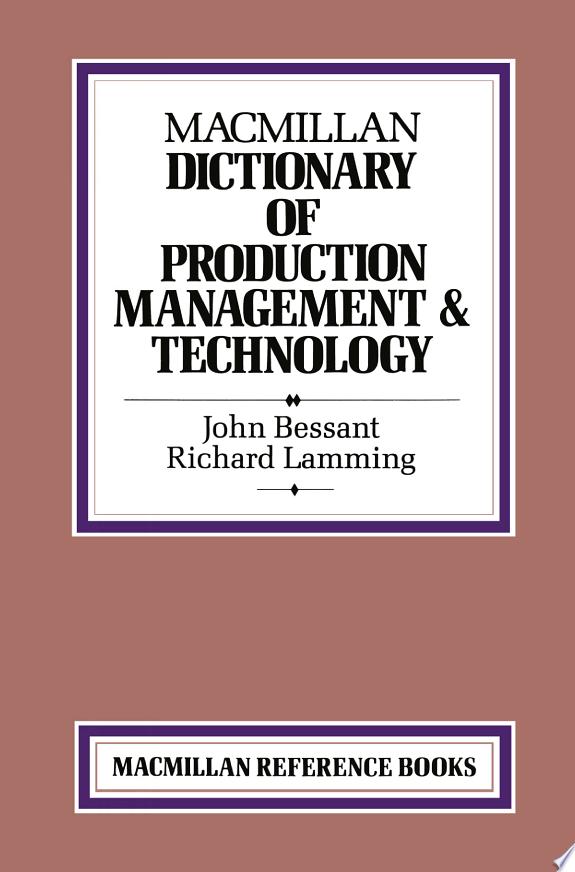 Macmillan Dictionary of Production