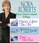 Nora Roberts' Three Sisters Island Trilogy