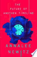 The Future of Another Timeline Book