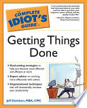 The Complete Idiot s Guide to Getting Things Done