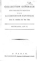 Collection générale des décrets rendus par la Convention Nationale