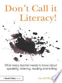 Don T Call It Literacy