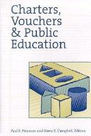 Charters, Vouchers and Public Education