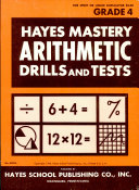 Hayes Mastery Arithmetic Drills and Tests