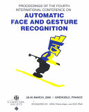 Fourth IEEE International Conference on Automatic Face and Gesture Recognition