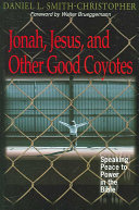 Jonah Jesus And Other Good Coyotes