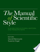"""The Manual of Scientific Style: A Guide for Authors, Editors, and Researchers"" by Harold Rabinowitz, Suzanne Vogel"