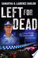 Left for Dead  A True Story of Resilience and Courage
