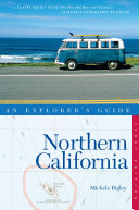 Explorer s Guide Northern California  Explorer s Complete