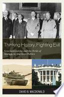 Thinking History  Fighting Evil