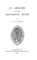 St  Gregory and the Gregorian Music
