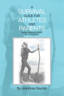 A Survival Guide for Athletes and Parents