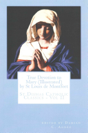 True Devotion to Mary  Illustrated