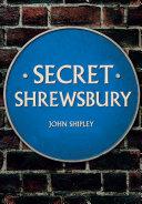 Secret Shrewsbury
