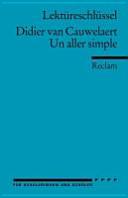 Didier van Cauwelaert, Un aller simple